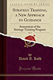 Strategy Training, a New Approach to Guidance, Vol. 2: Assessment of the Strategy Training P...