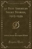 50 Best American Short Stories, 1915-1939 (Classic Reprint)