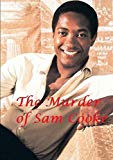 The Murder of Sam Cooke