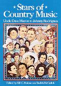 Stars of Country Music Uncle Dave MacOn to Johnny Rodriguez