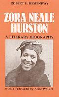 Zora Neale Hurston A Literary Biography