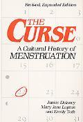 Curse A Cultural History of Menstruation