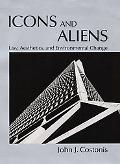 Icons and Aliens Law, Aesthetics, and Environmental Change