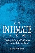 On Intimate Terms The Psychology of Difference in Lesbian Relationships
