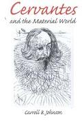 Cervantes and the Material World