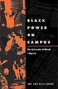 Black Power on Campus The University of Illinois, 1965-75