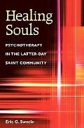 Healing Souls Psychotherapy in the Latter-Day Saint Community
