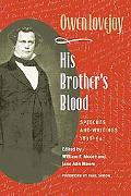 His Brother's Blood Speeches and Writings, 1838-64