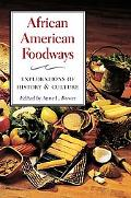 African American Foodways History and Culture