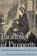 Paradoxes of Prosperity: Wealth Seeking in Pre-Civil War America