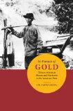 In Pursuit of Gold: Chinese American Miners and Merchants in the American West (Asian Americ...