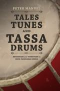 Tales, Tunes, and Tassa Drums : Retention and Invention into Indo-Caribbean Music