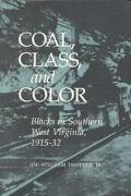 Coal, Class, and Color Blacks in Southern West Virginia, 1915-32