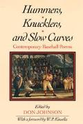 Hummers, Knucklers, and Slow Curves Contemporary Baseball Poems