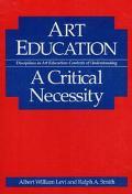 Art Education A Critical Necessity