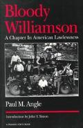 Bloody Williamson A Chapter in American Lawlessness
