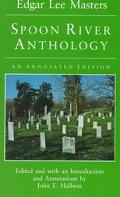 Spoon River Anthology An Annotated Edition