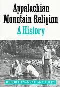 Appalachian Mountain Religion A History