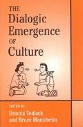 Dialogic Emergence of Culture