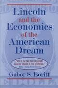 Lincoln and the Economics of the American Dream