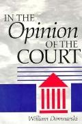 In the Opinion of the Court