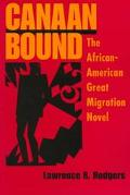 Canaan Bound The African-American Great Migration Novel
