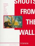 Shouts from the Wall: Posters and Photographs Brought Home from the Spanish Civil War by Ame...