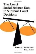 Use of Social Science Data in Supreme Court Decisions