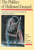 Politics of Hallowed Ground Wounded Knee and the Struggle for Indian Sovereignty