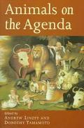 Animals on the Agenda Questions About Animals for Theology and Ethics