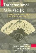Transnational Asia Pacific Gender, Culture, and the Public Sphere