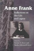 Anne Frank Reflections on Her Life and Legacy