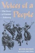 Voices of a People The Story of Yiddish Folksong