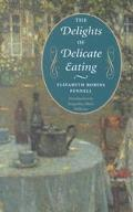Delights of Delicate Eating