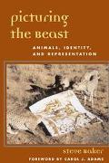 Picturing the Beast Animals, Identity and Representation