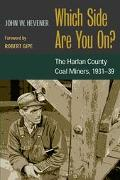 Which Side Are You On? The Harlan County Coal Miners, 1931-39