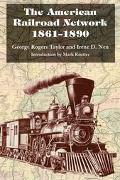 American Railroad Network, 1861-1890