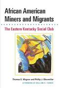 African American Miners and Migrants The Eastern Kentucky Social Club