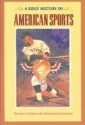 Brief History of American Sports