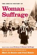 Concise History of Woman Suffrage Selections from History of Woman Suffrage, edited by Eliza...