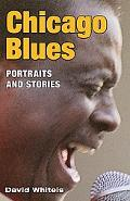 Chicago Blues Portraits And Stories