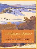 Indiana Dunes Revealed The Art of Frank V. Dudley