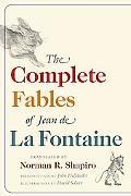 Complete Fables of Jean De La Fontaine