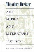 Art, Music, and Literature, 1897-1902
