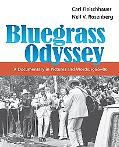 Bluegrass Odyssey A Documentary in Pictures And Words, 1966-86