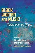 Black Women And Music More Than the Blues