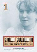 Emma Goldman: A Documentary History of the American Years - made for America, 1890-1901, Vol. 1
