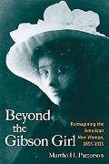 Beyond the Gibson Girl