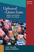 Upheaval in the Quiet Zone: 1199/SEIU and the Politics of Healthcare Unionism