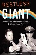 Restless Giant: The Life and Times of Jean Aberbach and Hill and Range Songs (Music in Ameri...